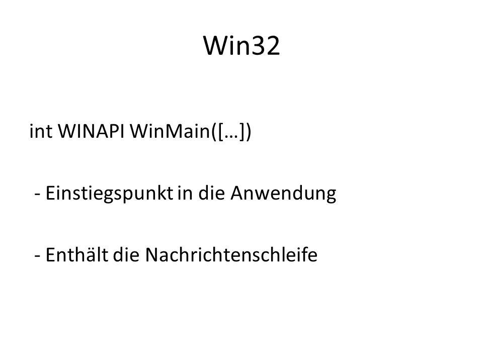 Win32 int WINAPI WinMain([…]) - Einstiegspunkt in die Anwendung